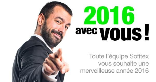 SOFITEX vous souhaite une bonne année 2016